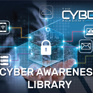 Cyber Awareness Library