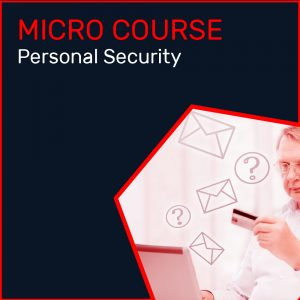 Cyber Awareness – Personal Security